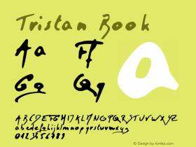 Tristan Book Version 1.00 November 3, 200 Font Sample