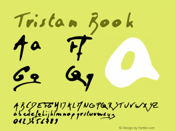 Tristan Book Version 1.00 November 3, 200 Font Sample