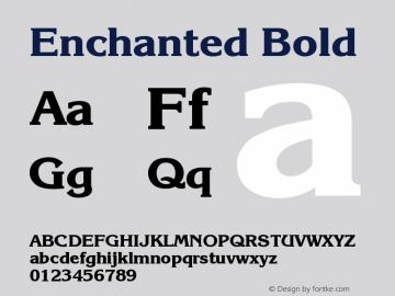 Enchanted Bold Version 001.000 Font Sample