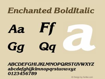 Enchanted BoldItalic Version 001.000 Font Sample