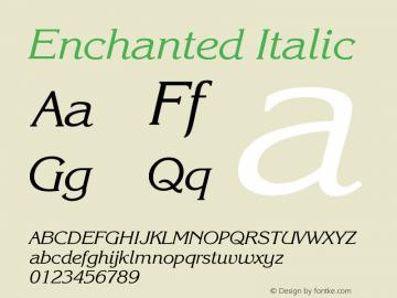 Enchanted Italic Version 001.000 Font Sample