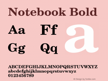 Notebook Bold Version 001.000 Font Sample