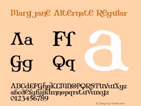 Mary Jane Alternate Regular 1.0 Font Sample