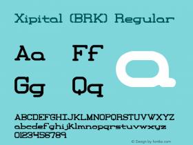 Xipital (BRK) Regular Version 1.22 Font Sample