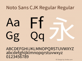 Noto Sans CJK Regular Regular Version 1.000;PS 1;hotconv 1.0.78;makeotf.lib2.5.61930 Font Sample