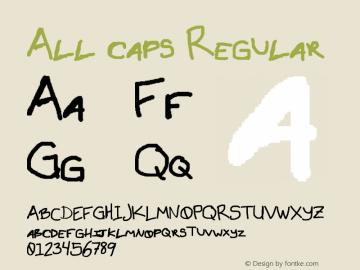 All caps Regular 001.000 Font Sample