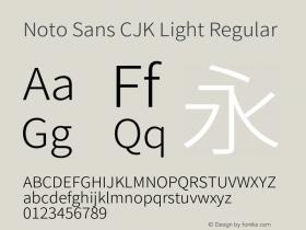 Noto Sans CJK Light Regular Version 1.000;PS 1;hotconv 1.0.78;makeotf.lib2.5.61930图片样张