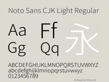 Noto Sans CJK Light Regular Version 1.000;PS 1;hotconv 1.0.78;makeotf.lib2.5.61930 Font Sample