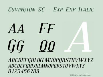 Covington SC - Exp Exp-Italic Version 001.000 Font Sample