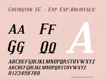 Covington SC - Exp Exp-BoldItalic Version 001.000 Font Sample