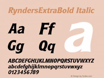 RyndersExtraBold Italic Macromedia Fontographer 4.1.5 5/15/98 Font Sample
