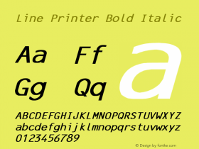 Line Printer Bold Italic Converted from C:\TRUETYPE\X1356R8N.BF1 by ALLTYPE Font Sample