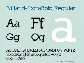 Nilland-ExtraBold Regular 1.0 2005-03-11 Font Sample