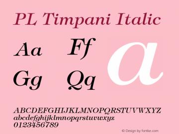 PL Timpani Italic KOBAX & Optimus core font: Version 2.00 Font Sample