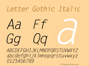 Letter Gothic Italic Version 1.00 Font Sample