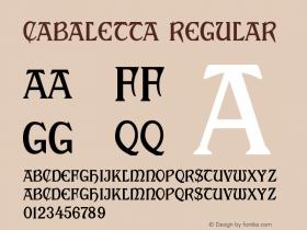 Cabaletta Regular Macromedia Fontographer 4.1.3 12/18/01图片样张