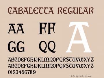 Cabaletta Regular Macromedia Fontographer 4.1.3 12/18/01 Font Sample