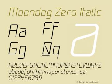 Moondog Zero Italic Version 001.000 Font Sample