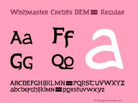 Wishmaster Credits DEMO Regular 1.1 DEMO图片样张