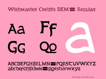 Wishmaster Credits DEMO Regular 1.1 DEMO Font Sample