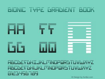 Bionic Type Gradient Book Version 1 Font Sample