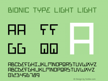 Bionic Type Light Light Version 1 Font Sample