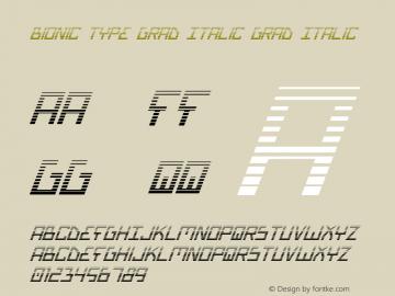 Bionic Type Grad Italic Grad Italic 1 Font Sample