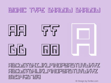 Bionic Type Shadow Shadow 1 Font Sample
