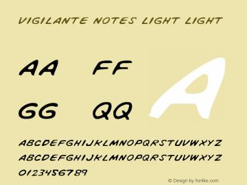 Vigilante Notes Light Light 1 Font Sample
