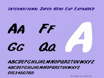International Super Hero Exp Expanded 1 Font Sample