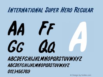 International Super Hero Regular 1 Font Sample