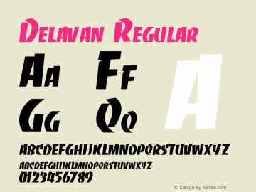 Delavan Regular Unknown Font Sample