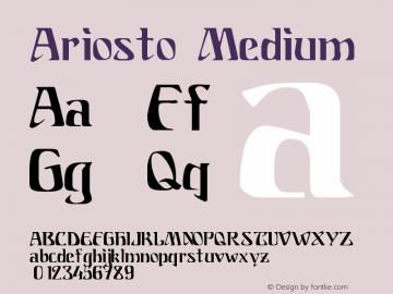 Ariosto Medium Version 001.000 Font Sample