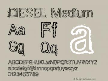 DIESEL Medium Version 001.000 Font Sample