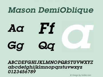 Mason DemiOblique Version 001.000 Font Sample