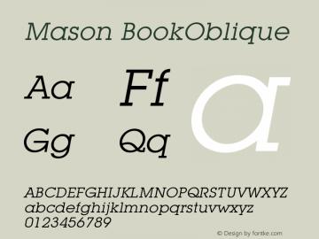 Mason BookOblique Version 001.000 Font Sample