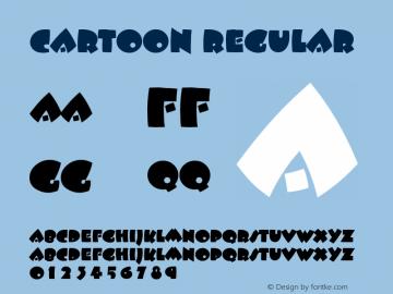 Cartoon Regular Font Version 2.6; Converter Version 1.10 Font Sample
