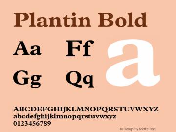Plantin Bold Version 2.0 - July 6, 1995 Font Sample