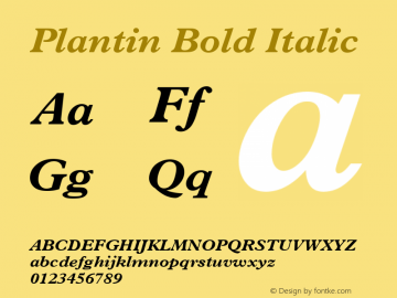 Plantin Bold Italic Version 2.0 - July 6, 1995 Font Sample