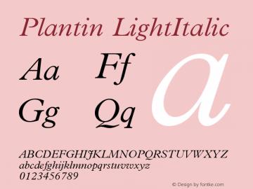 Plantin LightItalic Version 1 Font Sample