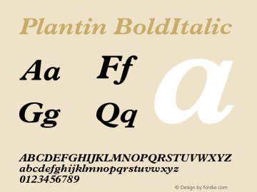 Plantin BoldItalic Version 001.000 Font Sample
