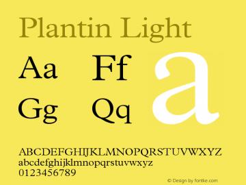 Plantin Light Version 001.002 Font Sample