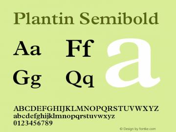Plantin Semibold Version 001.002 Font Sample