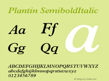 Plantin SemiboldItalic Version 001.002 Font Sample