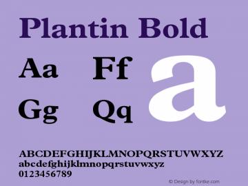 Plantin Bold Version 001.000 Font Sample