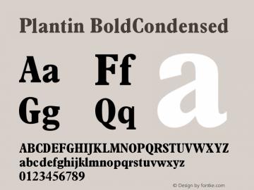Plantin BoldCondensed Version 001.002 Font Sample