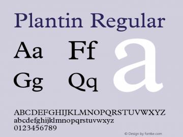 Plantin Regular Version 001.001 Font Sample