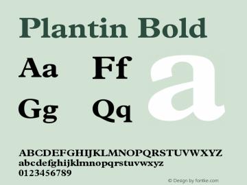 Plantin Bold Version 001.001 Font Sample