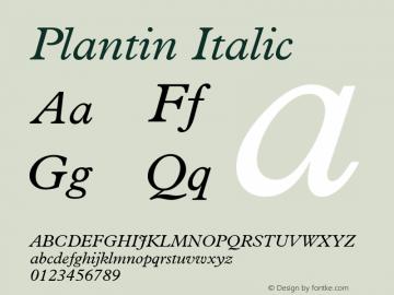 Plantin Italic Version 001.001 Font Sample