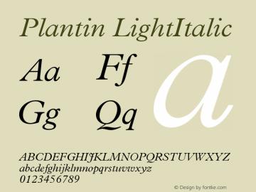 Plantin LightItalic Version 001.002 Font Sample